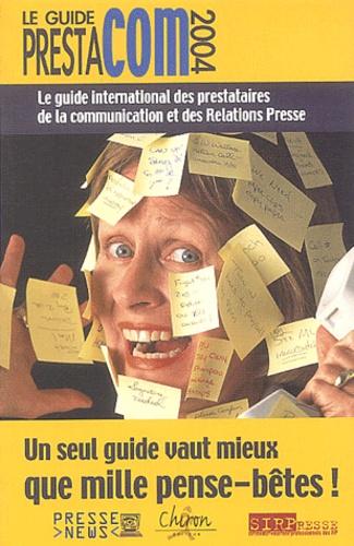Développement Presse Médias - Le guide Prestacom 2004.