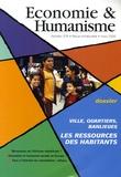 Sophie Ebermeyer et Patrick Macquaire - Economie & Humanisme N° 376, mars 2006 : Les ressources des habitants - Villes, quartiers, banlieues.