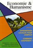 Vincent Berthet et Denis Clerc - Economie & Humanisme N° 377, Juin 2006 : Dynamique locale pour l'emploi - Comment coopérer ?.