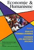 Vincent Berthet - Economie & Humanisme N° 378, octobre 2006 : Egalité femmes-hommes - Changer les rapports sociaux.