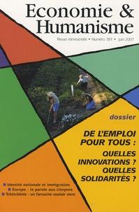 Vincent Berthet - Economie & Humanisme N° 381, Juin 2007 : De l'emploi pour tous : quelles innovations ? quelles solidarités ?.