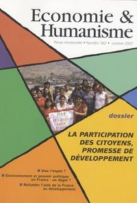 Vincent Berthet - Economie & Humanisme N° 382, Octobre 2007 : La participation des citoyens, promesse de développement.
