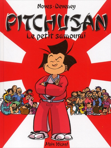 Deveney et  Noves - Pitchusan Tome 1 : Le petit samouraï.