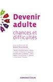 Devenir adulte - Chances et difficultés.