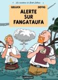 Devig et Philippe Geluck - Les aventures de Scott Leblanc Tome 1 : Alerte sur Fangataufa.