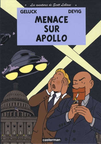 Les aventures de Scott Leblanc Tome 2 Menace sur Apollo