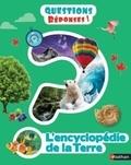 Devin Dennie et Dan Crisp - L'encyclopédie de la Terre.