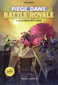 Devin Hunter - Piégé dans Battle Royale Tome 4 : .