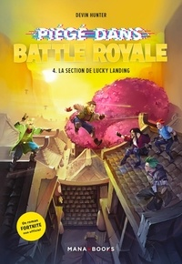 Devin Hunter - Piégé dans Battle Royale Tome 4 : .