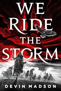 Ebook gratuit pour le téléchargement ipad We Ride the Storm  - The Reborn Empire, Book One