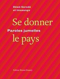 Déwé Gorodé et  Imasango - Se donner le pays - Paroles jumelles.