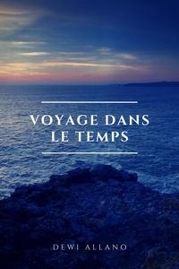 Dewi Allano - Voyage Dans Le Temps.