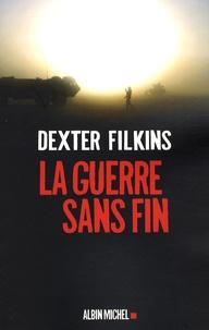 Dexter Filkins - La guerre sans fin.