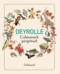 Deyrolle - Deyrolle, l'almanach perpétuel.