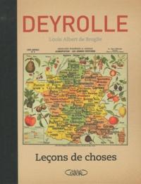 Deyrolle et Louis Albert de Broglie - Leçons de choses.