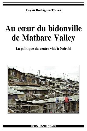Deyssi Rodriguez-Torres - Au coeur du bidonville de Mathare Valley - La politique du ventre vide à Nairobi.