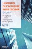 DFCG - L'essentiel de l'actualité pour décider en 2017 - Décryptage à l'usage des dirigeants finance-gestion.
