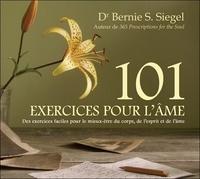Bernie Siegel - 101 exercices pour l'âme. 2 CD audio