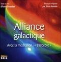 """Anne Givaudan - Alliance galactique - Avec la méditation : """"J'accepte"""". 1 CD audio"""