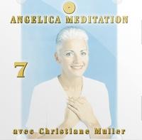 Christiane Muller - Angelica Méditation - Tome 7, CD Audio.
