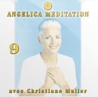 Christiane Muller - Angelica Méditation - Tome 9, CD Audio.