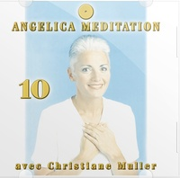 Christiane Muller - Angelica Méditation - Tome 10, CD Audio.