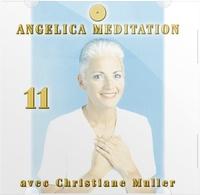 Christiane Muller - Angelica Méditation - Tome 11, CD Audio.