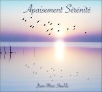 Jean-Marc Staehle - Apaisement Sérénité. 1 CD audio