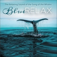 Alex Witchcraft - Blue Relax - The Relaxing Sound of the Whales. 1 CD audio