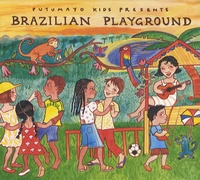 Putumayo Kids - Brazilian Playground. 1 CD audio