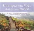 Amoda Maa Jeevan - Changez votre vie, changez votre monde - Dix leçons spirituelles pour développer une nouvelle façon d'être et de vivre.