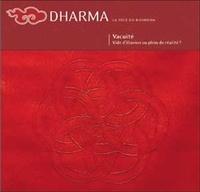 Sofia Stril-Rever et  Collectif - Dharma La voie du Bouddha N° 47 : Vacuité.