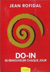 Jean Rofidal - Do in - Se renouveler chaque jour - DVD.