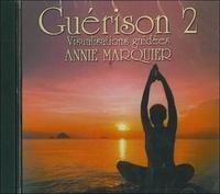 Annie Marquier - Guérison 2 - CD audio.