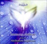 Harmon i chakras - Volume 3, Méditations angéliques.pdf