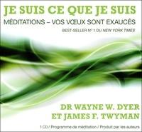 Je suis ce que je suis - Méditation - Vos voeux sont exaucés.pdf