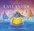 Diana Cooper - L'âge d'or de l'Atlantide - Enseignement et méditation.