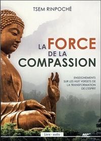 Tsem Rinpoché - La force de la compassion. 1 CD audio MP3
