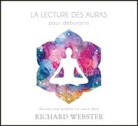 Richard Webster - La lecture des auras pour débutants. 1 CD audio