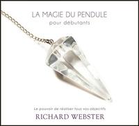 Richard Webster - La magie du pendule pour débutants. 2 CD audio