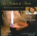 Daniel Meurois-Givaudan - La méthode du maître - Huit exercices pour la purification des chakras. 1 CD audio
