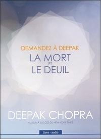 Deepak Chopra - La mort et le deuil. 1 Cédérom