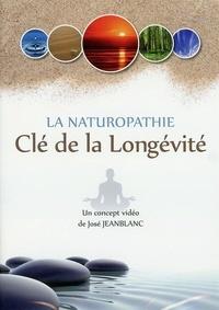 José Jeanblanc - La naturopathie - Clé de la longévité. 1 DVD