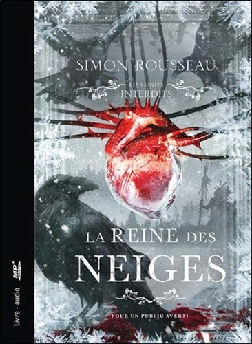 Simon Rousseau - La reine des neiges. 1 CD audio MP3