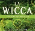 Scott Cunningham - La Wicca - Guide de pratique individuelle. 3 CD audio