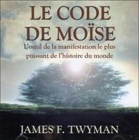 Le code de Moise - Loutil de la manifestation le plus puissant de lhistoire du monde.pdf