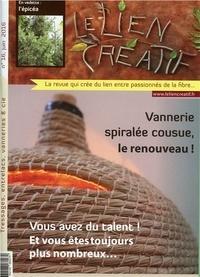 Le lien créatif - Le lien créatif N° 16, mai 2016 : Vannerie spiralée cousue, le renouveau !.