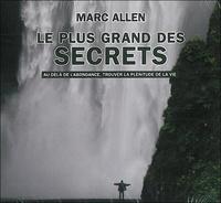 Marc Allen - Le plus grand des secrets. 2 CD audio