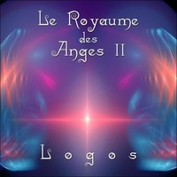 Logos - Le Royaume des Anges 2. 1 CD audio
