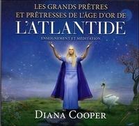 Les grands prêtres et prêtresses de lâge dor de lAtlantide - Enseignement et méditation.pdf